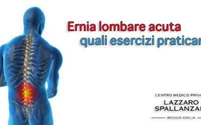 Ernia lombare acuta: quali esercizi praticare?