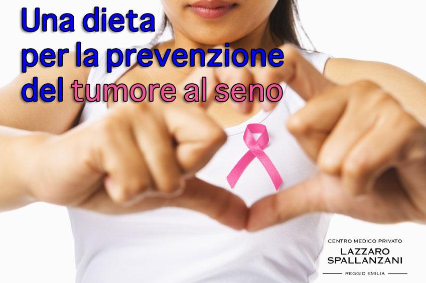 Una dieta per la prevenzione del tumore al seno