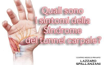 Alcuni sintomi della Sindrome del tunnel carpale