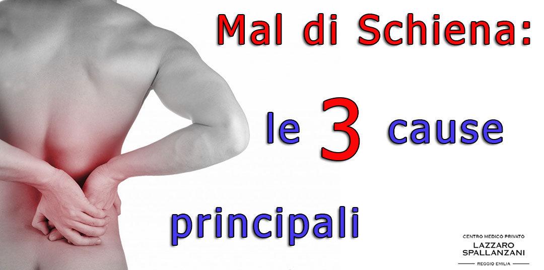 Mal di schiena: le 3 cause principali